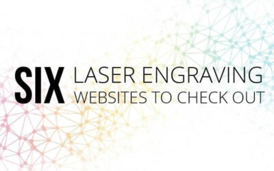 6 Laser Engraving Websites to Check Out