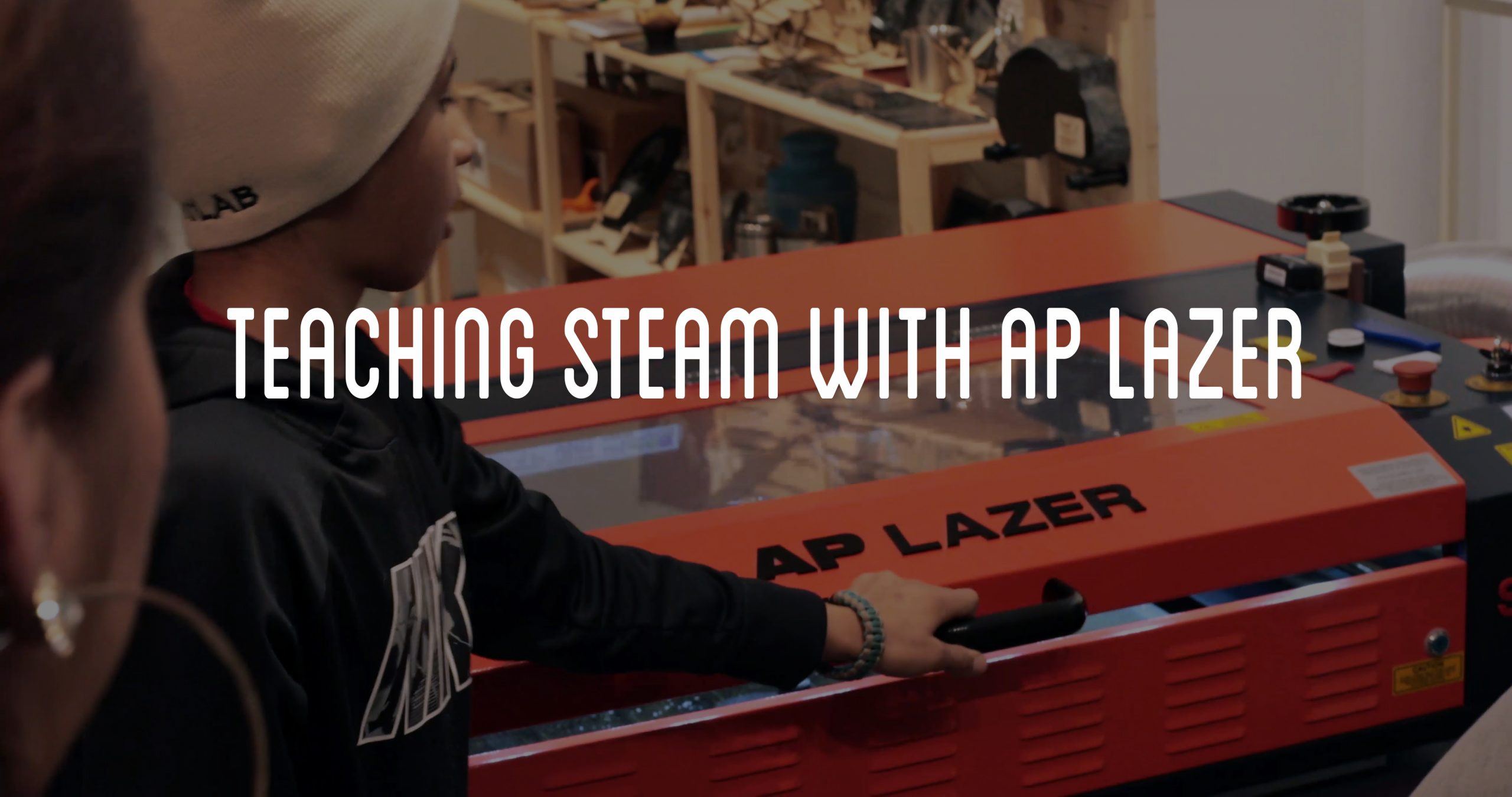 Teaching STEAM with AP Lazer