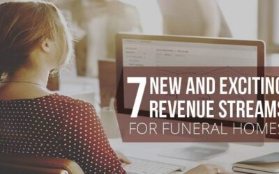 7 New Revenue Streams for Your Funeral Business