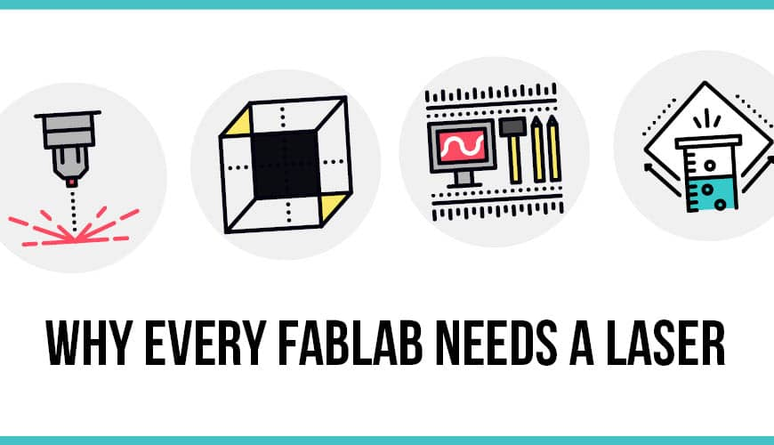 Your Fablab: Laser Machine or 3D Printer?