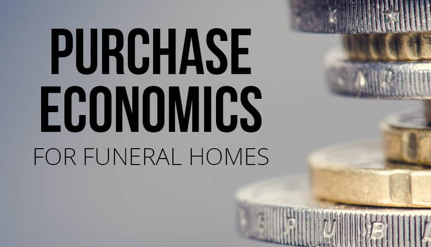 Purchase and Funding Economics for Funeral Homes