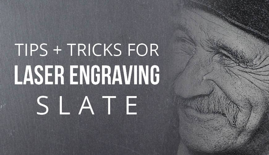 Laser Engraver for Slate : Laser Engraving Slate